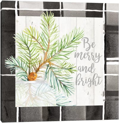 Be Merry And Bright Canvas Art Print