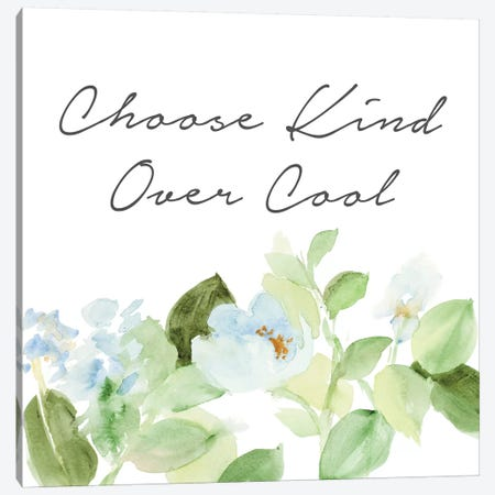 Choose Kind Over Cool Canvas Print #LNL297} by Lanie Loreth Canvas Print