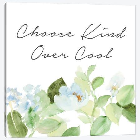 Choose Kind Over Cool Canvas Print #LNL297} by Lanie Loreth Canvas Print