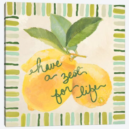 Have A Zest For Life Canvas Print #LNL342} by Lanie Loreth Canvas Wall Art
