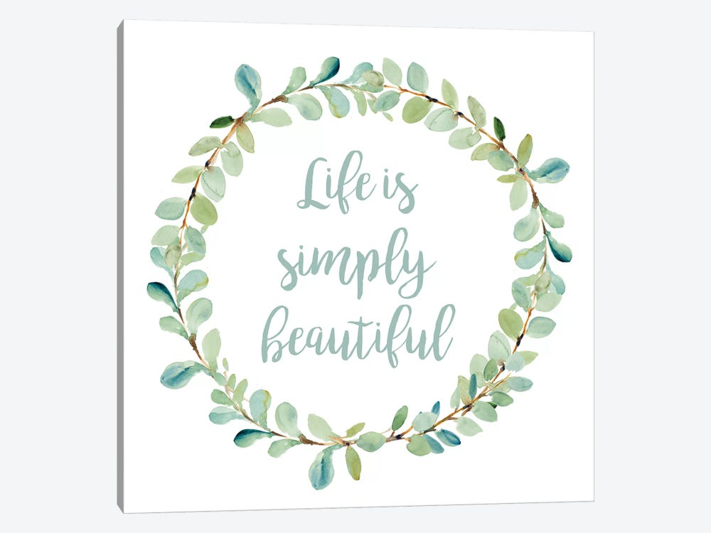 Life Is Simply Beautiful by Lanie Loreth 1-piece Canvas Artwork