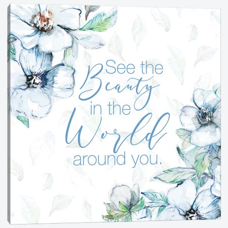 See The Beauty Canvas Print #LNL401} by Lanie Loreth Art Print