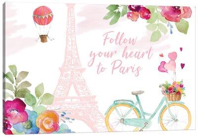 Follow Your Heart to Paris Canvas Art Print