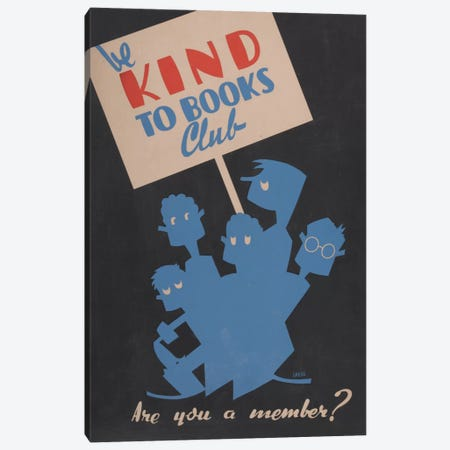 Be Kind To Books Club, Are You A Member? Canvas Print #LOC2} by Library of Congress Canvas Art Print