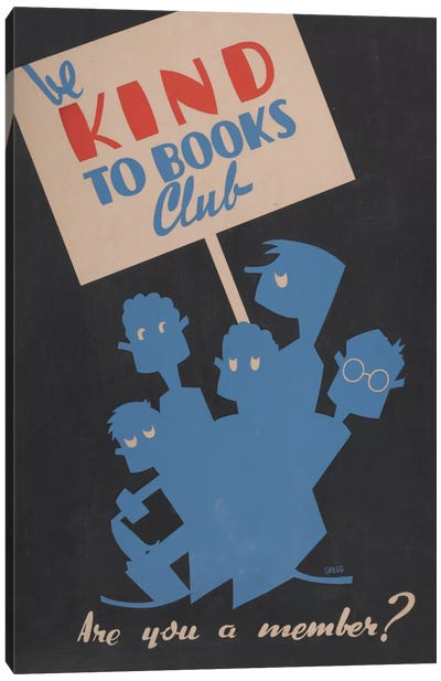 Be Kind To Books Club, Are You A Member? Canvas Art Print