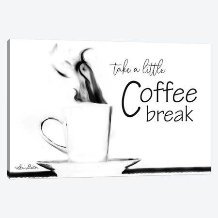 Take a Little Coffee Break Canvas Print #LOD118} by Lori Deiter Canvas Art