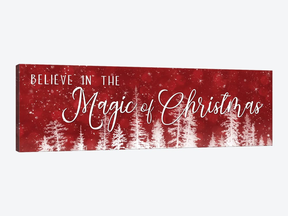 Believe in the Magic of Christmas by Lori Deiter 1-piece Canvas Artwork