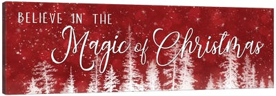 Believe in the Magic of Christmas Canvas Art Print
