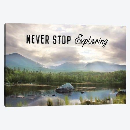 Never Stop Exploring Canvas Print #LOD157} by Lori Deiter Canvas Art Print