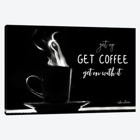 Get Coffee Canvas Print #LOD27} by Lori Deiter Art Print