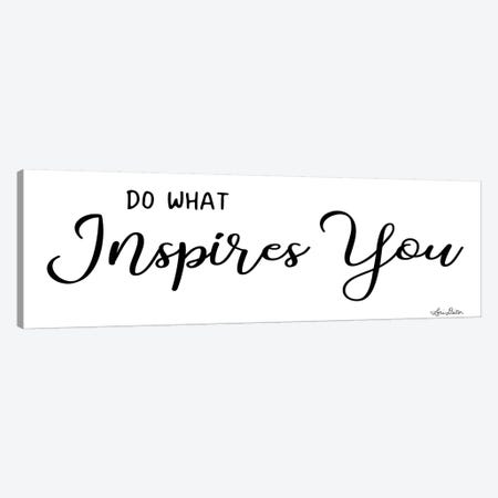 Do What Inspires You Canvas Print #LOD86} by Lori Deiter Art Print