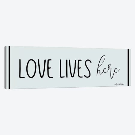 Love Lives Here Canvas Print #LOD99} by Lori Deiter Canvas Print