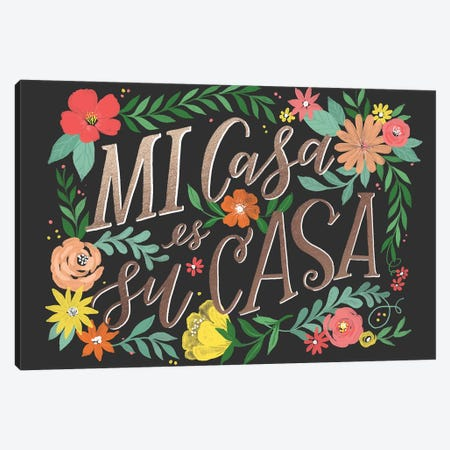 Everyday Su Casa Canvas Print #LOH32} by Loni Harris Canvas Print