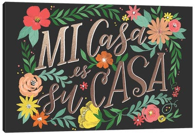 Everyday Su Casa Canvas Art Print