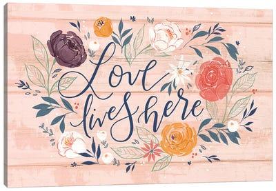 Everyday Love Lives Here I Canvas Art Print