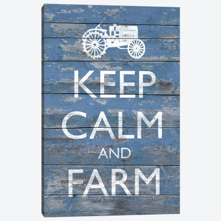 Keep Calm & Farm I Canvas Print #LON77} by Alonzo Saunders Canvas Wall Art