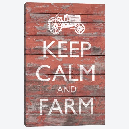 Keep Calm & Farm II Canvas Print #LON78} by Alonzo Saunders Canvas Art Print