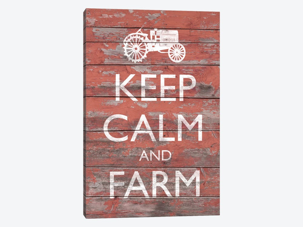 Keep Calm & Farm II by Alonzo Saunders 1-piece Canvas Art Print
