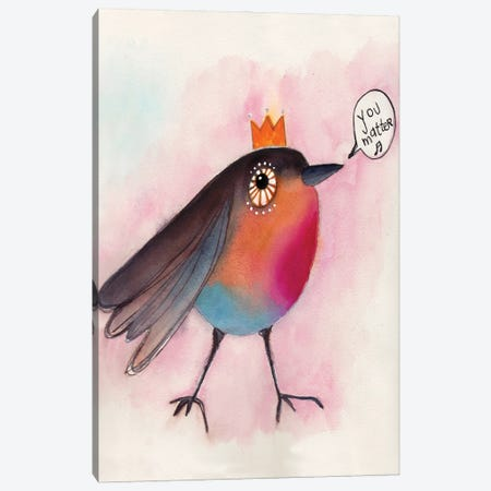 You Matter Bird Canvas Print #LPR251} by Tamara Laporte Canvas Print