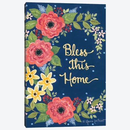 Floral Bless This Home Canvas Print #LPT21} by Annie LaPoint Art Print