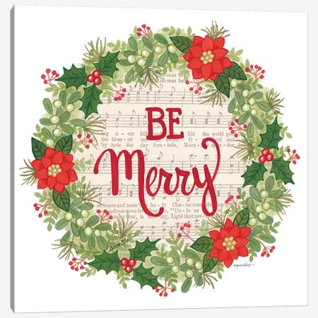 Be Merry Holiday Wreath Canvas Print #LPT31} by Annie LaPoint Canvas Artwork
