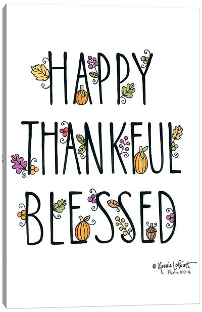 Happy Thankful Blessed Canvas Art Print