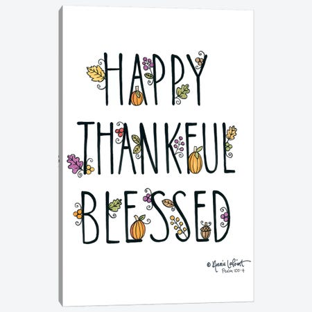 Happy Thankful Blessed Canvas Print #LPT45} by Annie LaPoint Canvas Art