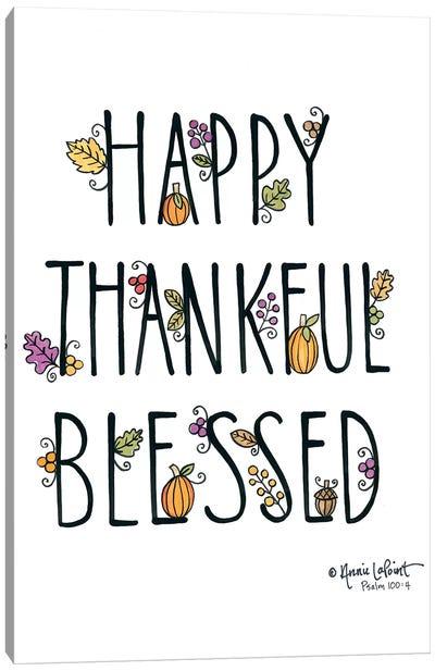 Happy Thankful Blessed Canvas Art Print