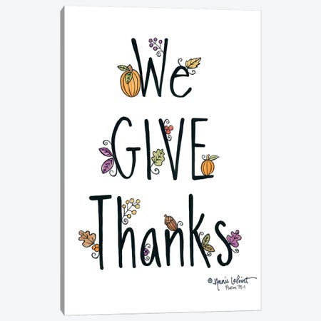 We Give Thanks Canvas Print #LPT47} by Annie LaPoint Canvas Art