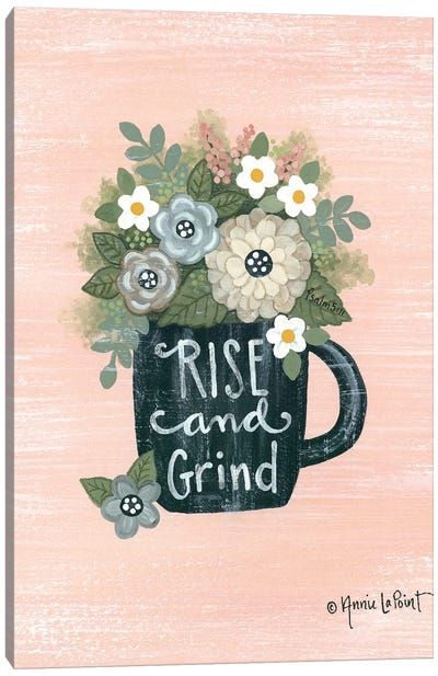 Rise and Grind Canvas Art Print
