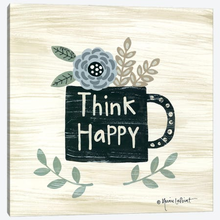 Think Happy Canvas Print #LPT60} by Annie LaPoint Canvas Print