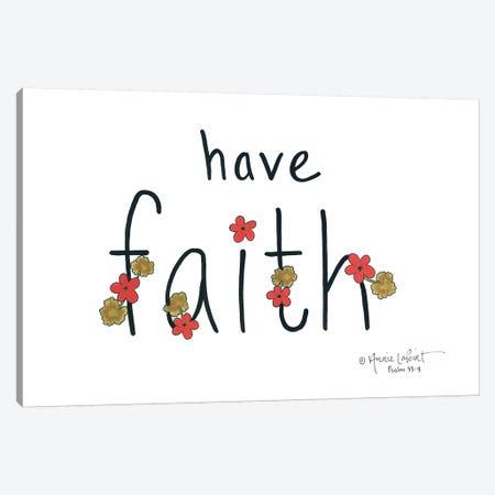 Have Faith Canvas Print #LPT7} by Annie LaPoint Canvas Art Print