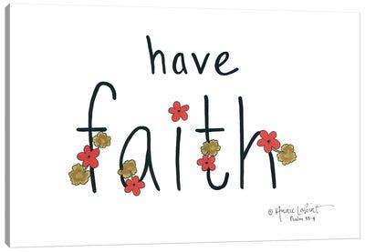 Have Faith Canvas Art Print