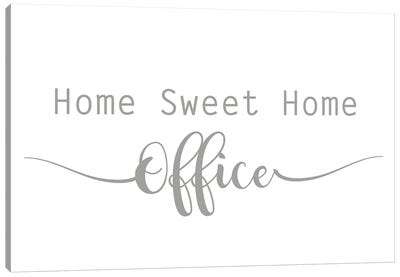 Home Sweet Home Office Canvas Art Print