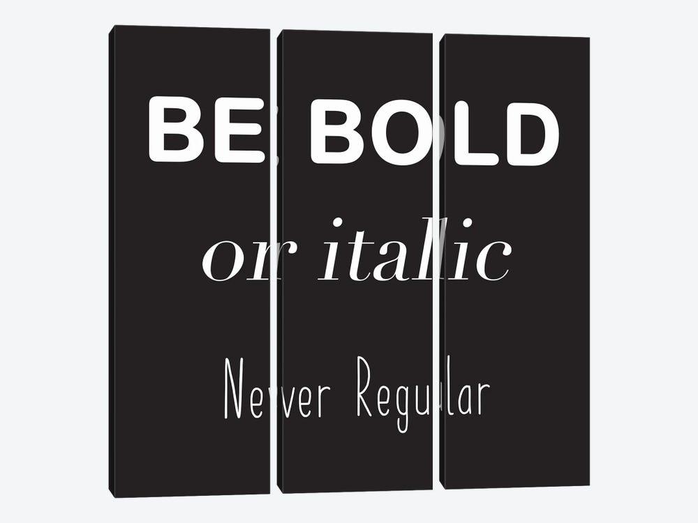 Be Bold by Lauren Rader 3-piece Canvas Wall Art