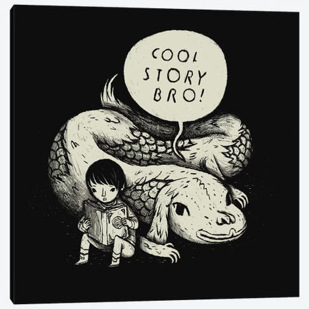 Cool Story, Bro! Canvas Print #LRO11} by Louis Roskosch Canvas Artwork