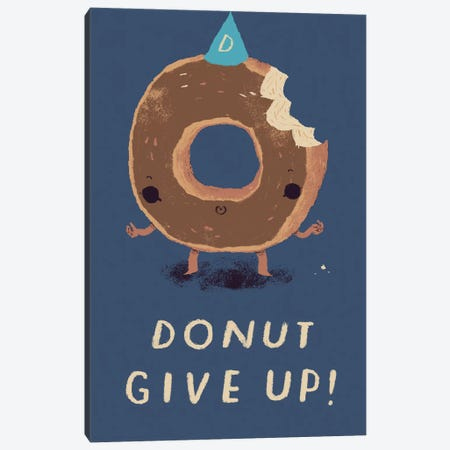 Donut Give Up Canvas Print #LRO13} by Louis Roskosch Canvas Artwork