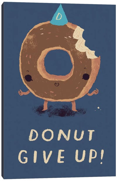 Donut Give Up Canvas Art Print
