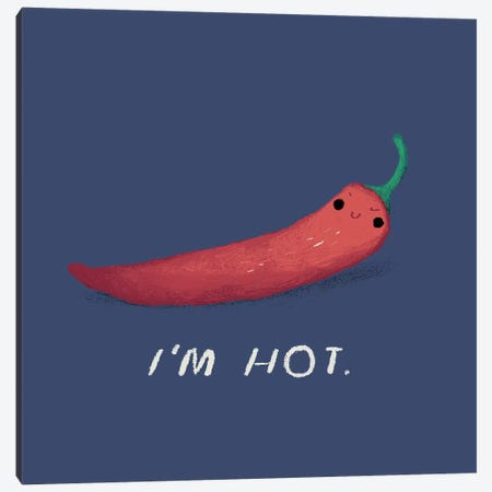 I'm Hot Canvas Print #LRO24} by Louis Roskosch Canvas Art