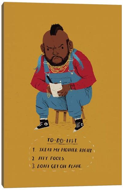 Mr. T's To Do List Canvas Art Print