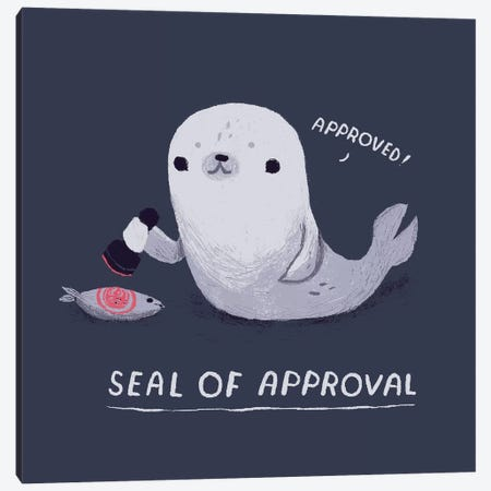 Seal Of Approval Canvas Print #LRO58} by Louis Roskosch Canvas Wall Art