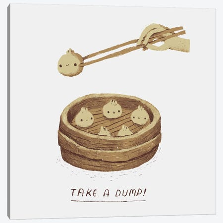 Take A Dump Canvas Print #LRO69} by Louis Roskosch Art Print