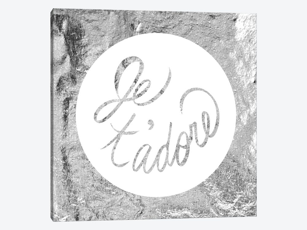 """Je t'adore"" Gray by 5by5collective 1-piece Canvas Print"