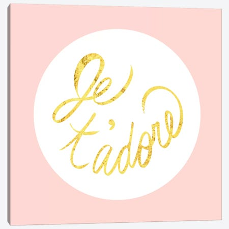 """Je t'adore"" Yellow on Pink Canvas Print #LTL13} by 5by5collective Canvas Art Print"
