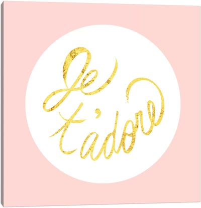 """""""Je t'adore"""" Yellow on Pink Canvas Art Print"""