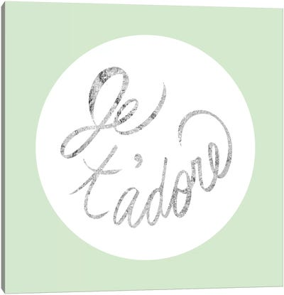 """Je t'adore"" Gray on Green Canvas Art Print"