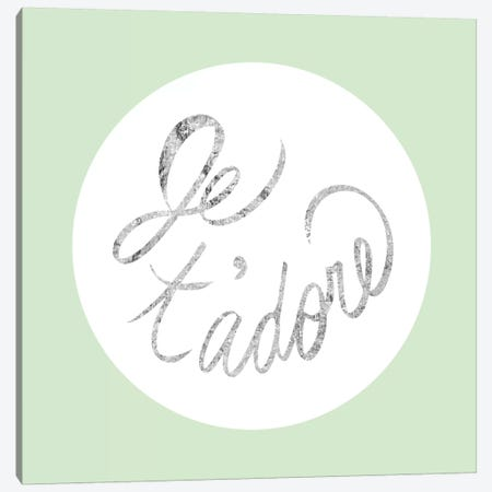 """""""Je t'adore"""" Gray on Green Canvas Print #LTL15} by 5by5collective Canvas Art"""