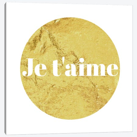 """Je t'aime"" White on Yellow Canvas Print #LTL16} by 5by5collective Canvas Artwork"