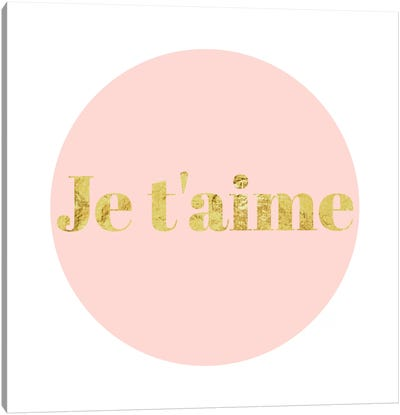 """Je t'aime"" Yellow on Pink Canvas Art Print"