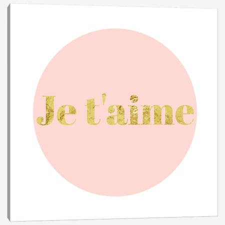 """""""Je t'aime"""" Yellow on Pink Canvas Print #LTL18} by 5by5collective Canvas Art Print"""